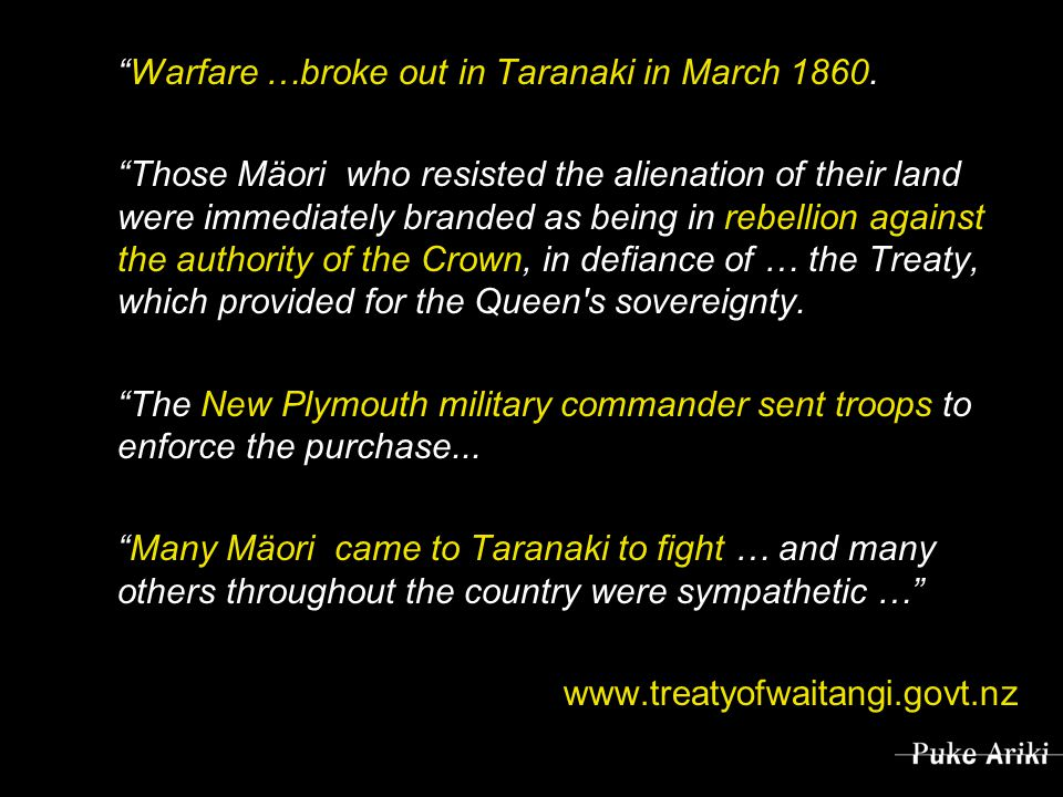 Warfare …broke out in Taranaki in March 1860.
