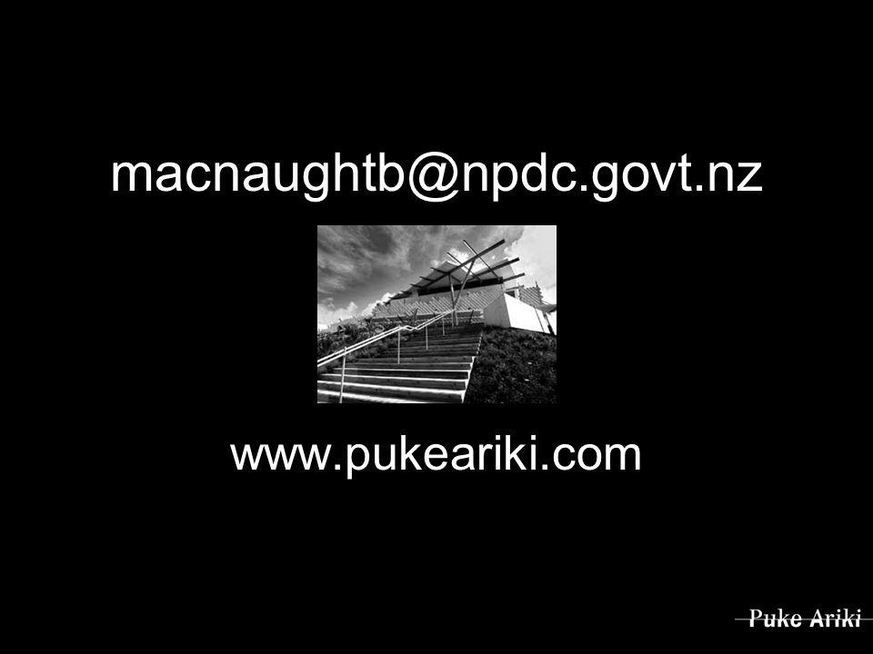 macnaughtb@npdc.govt.nz www.pukeariki.com