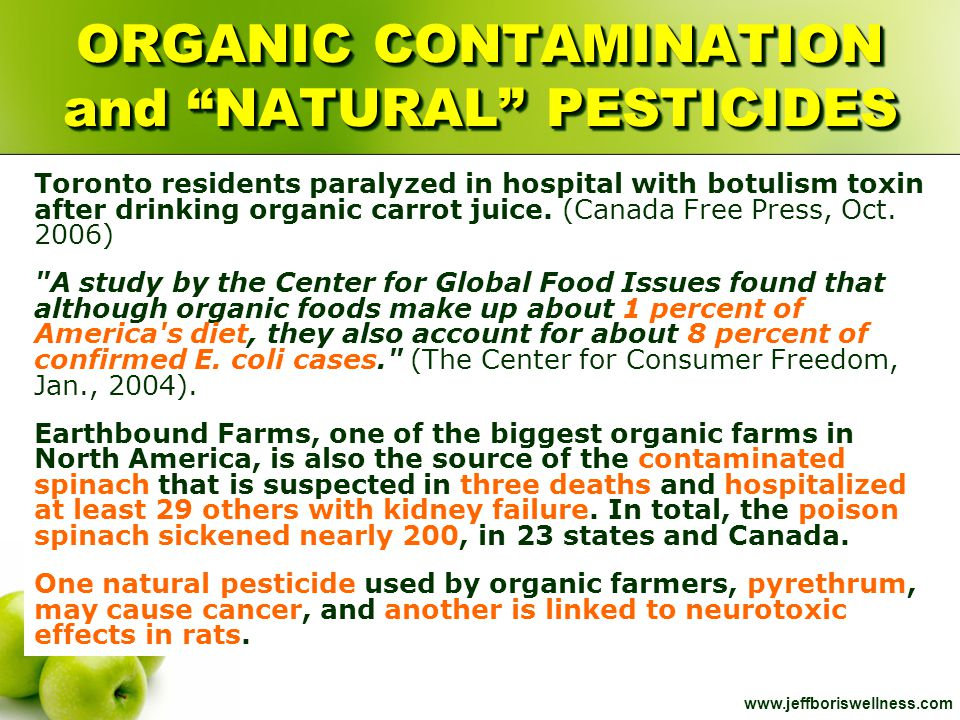 "www.jeffboriswellness.com ORGANIC CONTAMINATION and ""NATURAL"" PESTICIDES Toronto residents paralyzed in hospital with botulism toxin after drinking or"