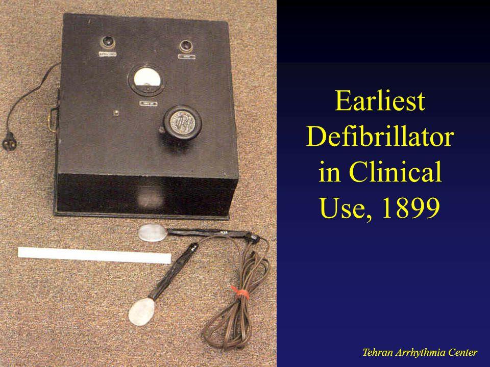 Tehran Arrhythmia Center Earliest Defibrillator in Clinical Use, 1899