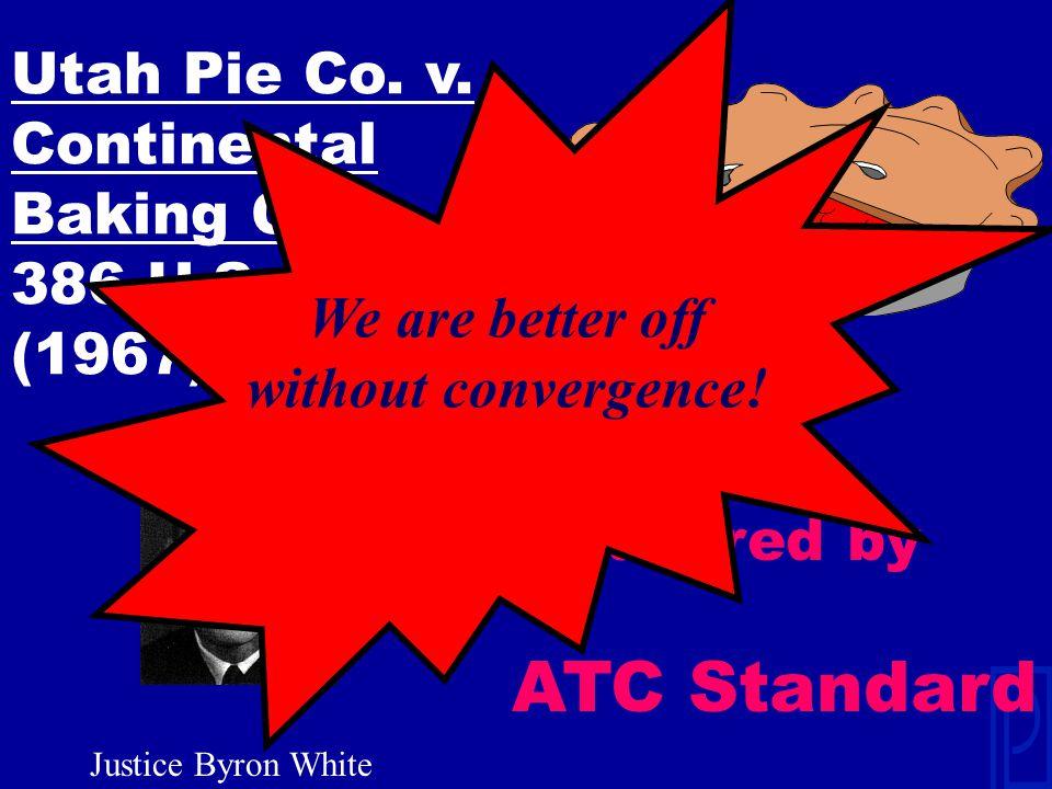 Utah Pie Co. v. Continental Baking Co., 386 U.S.