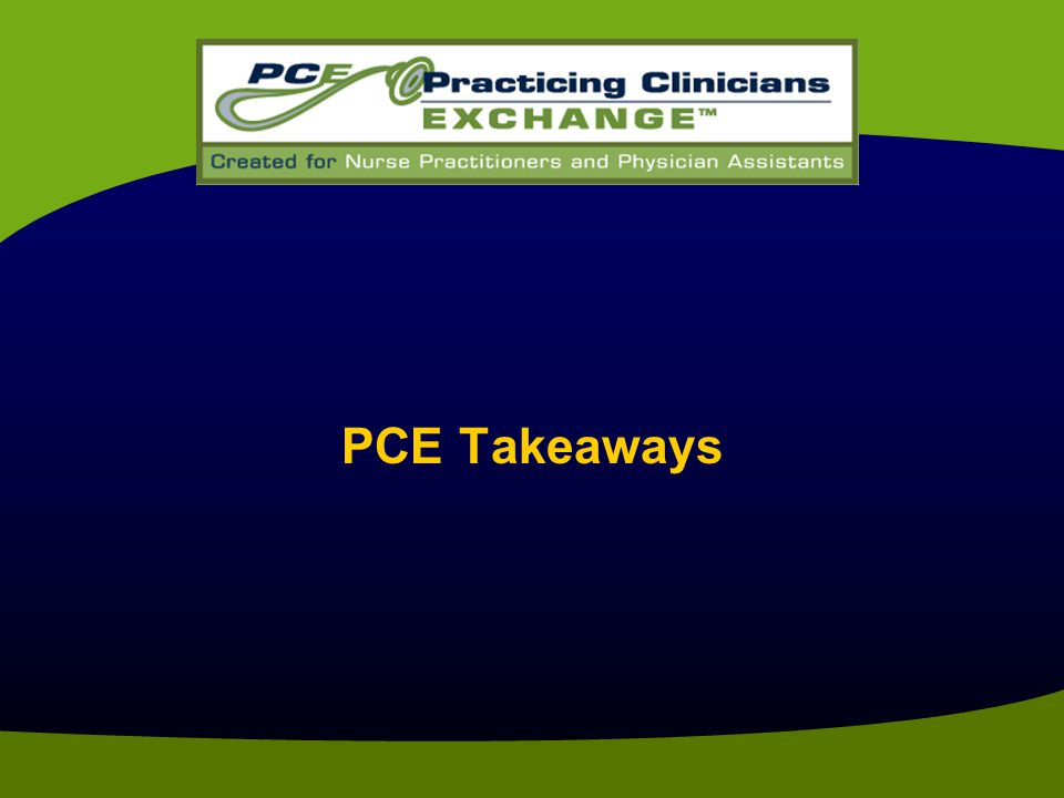 PCE Takeaways