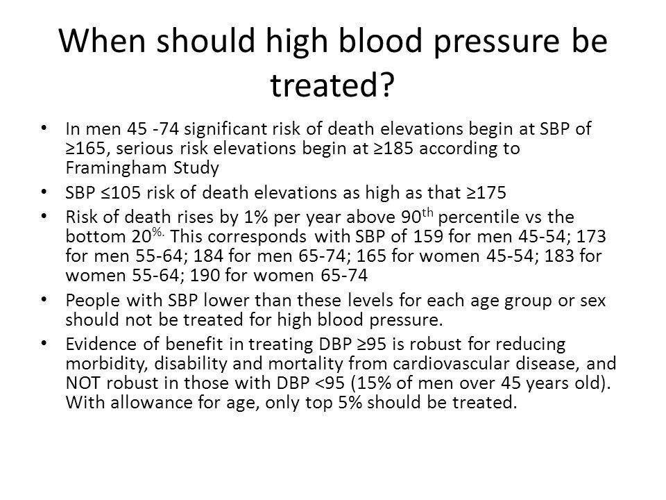 When should high blood pressure be treated.