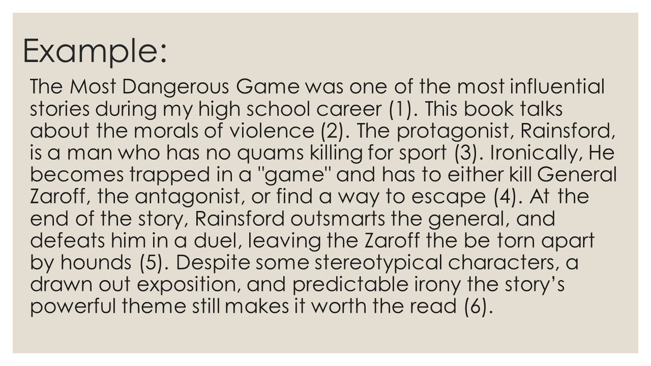 Paragraph 4: Irony Rainsford, the hunter, becomes the hunted ◦ Consider the main situational irony of the story: Rainsford, the hunter, becomes the hunted.