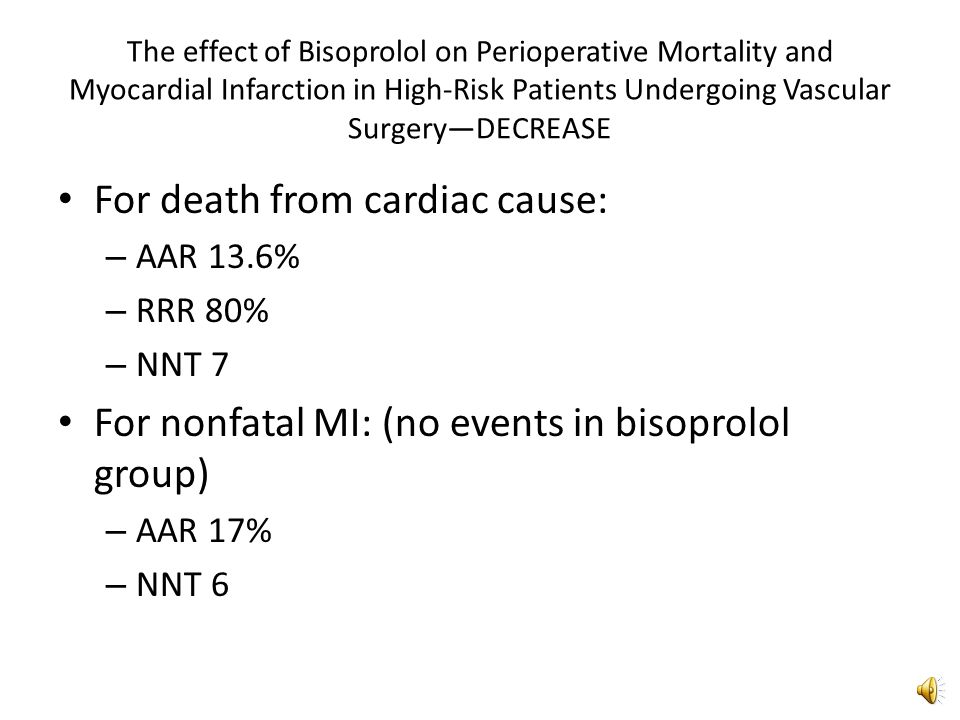 The effect of Bisoprolol on Perioperative Mortality and Myocardial Infarction in High-Risk Patients Undergoing Vascular Surgery—DECREASE Followed pati