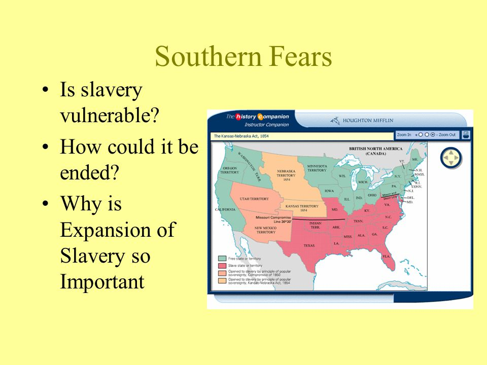 Southern Fears Is slavery vulnerable. How could it be ended.