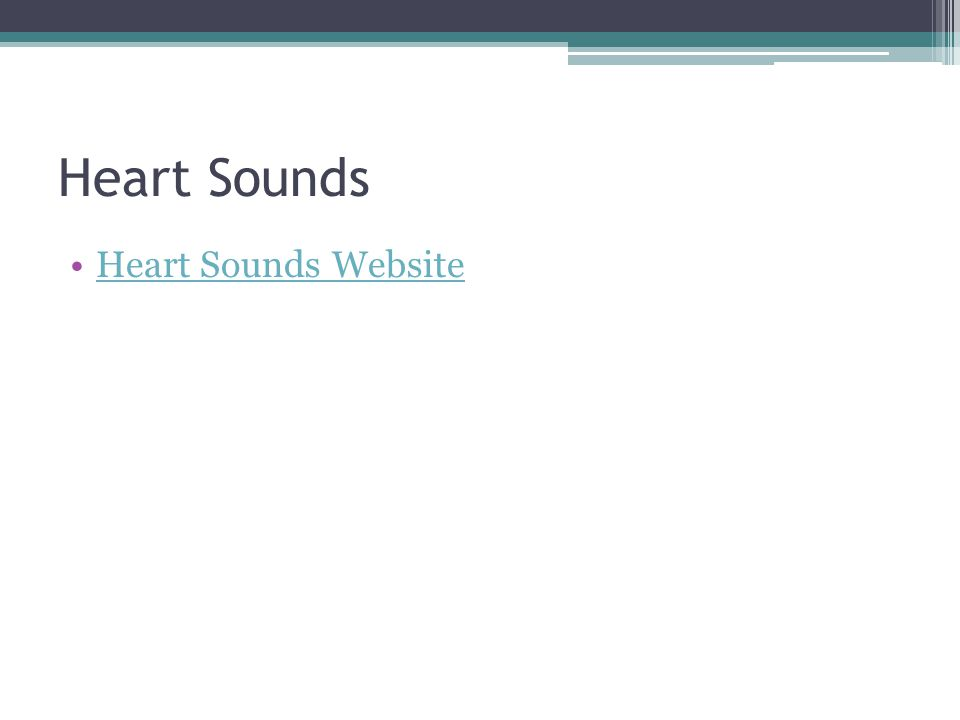 Heart Sounds Heart Sounds Website