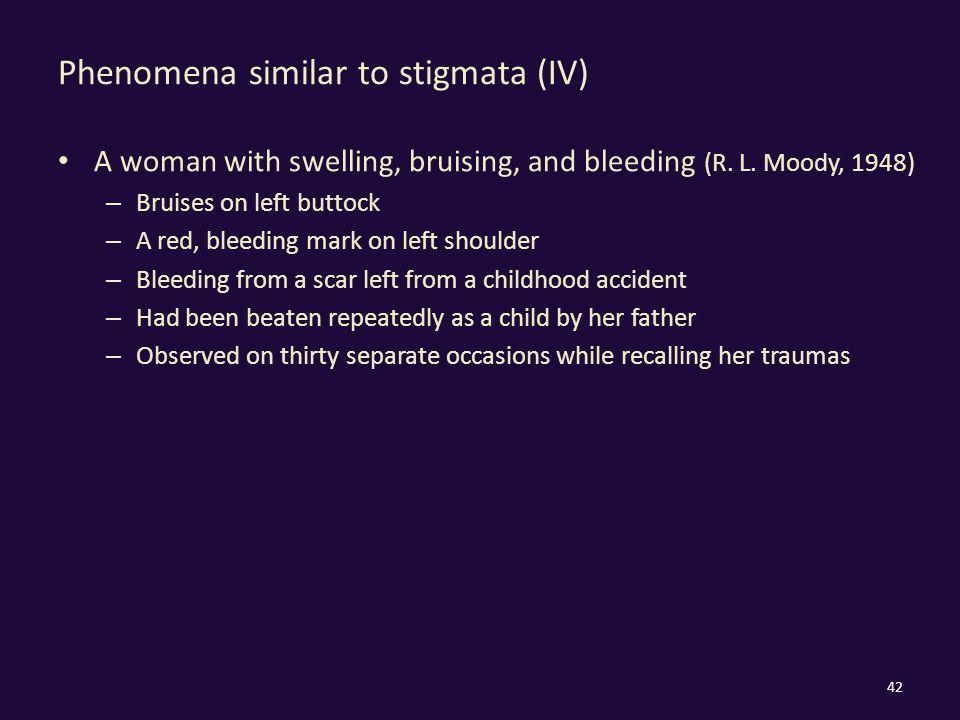 Phenomena similar to stigmata (IV) A woman with swelling, bruising, and bleeding (R.