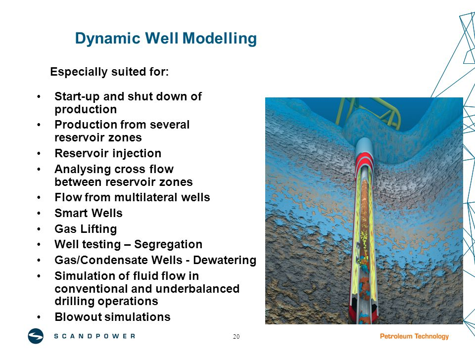 20 Dynamic Well Modelling Especially suited for: Start-up and shut down of production Production from several reservoir zones Reservoir injection Analysing cross flow between reservoir zones Flow from multilateral wells Smart Wells Gas Lifting Well testing – Segregation Gas/Condensate Wells - Dewatering Simulation of fluid flow in conventional and underbalanced drilling operations Blowout simulations