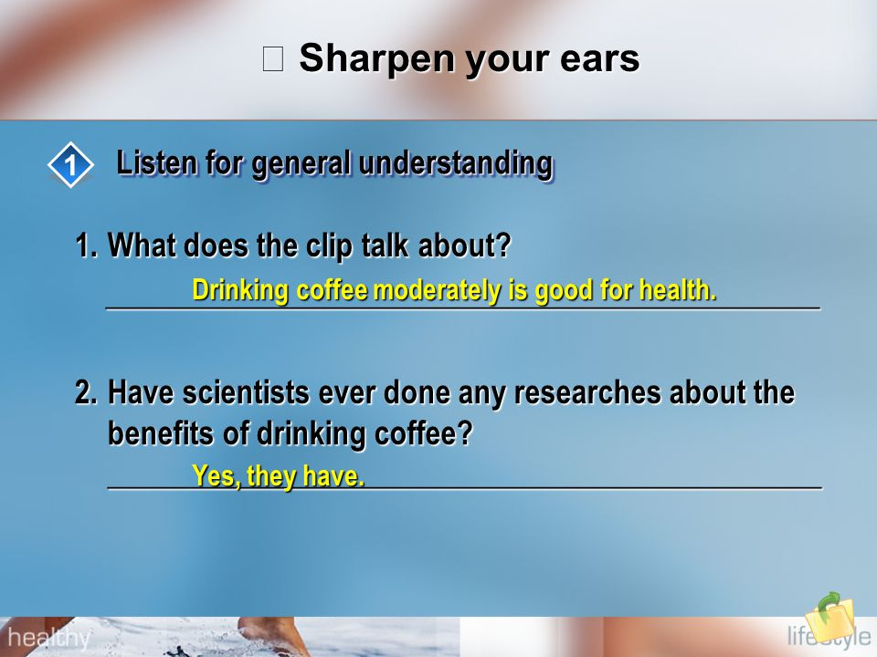 Ⅲ Sharpen your ears Listen for general understanding 1 1.What does the clip talk about.