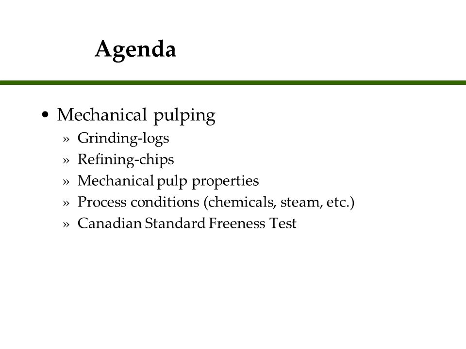 Refiner Pulping Refiner Mechanical Pulping (RMP) Thermo-mechanical Pulping (TMP) Chemi-mechanical Pulping (CMP) Chemi-thermomechanical Pulping (CTMP) The differences between these systems are discussed in the notes section and on the next slide.