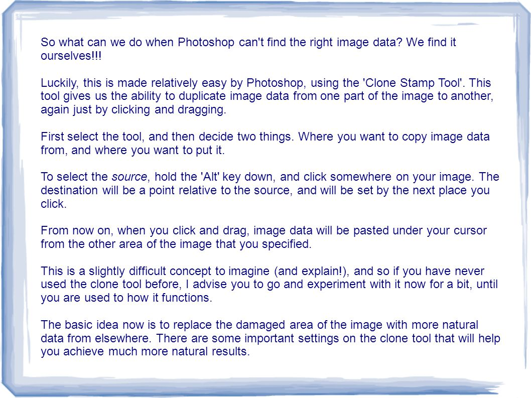 So what can we do when Photoshop can't find the right image data? We find it ourselves!!! Luckily, this is made relatively easy by Photoshop, using th