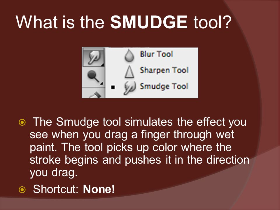 What is the SMUDGE tool.