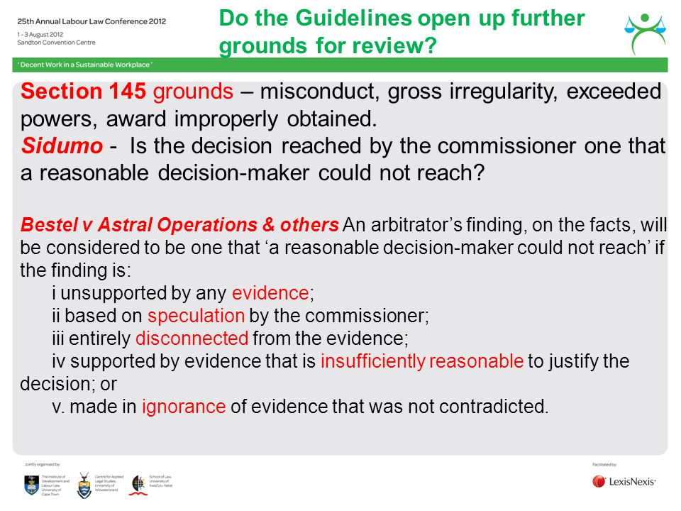 Do the Guidelines open up further grounds for review? Section 145 grounds – misconduct, gross irregularity, exceeded powers, award improperly obtained