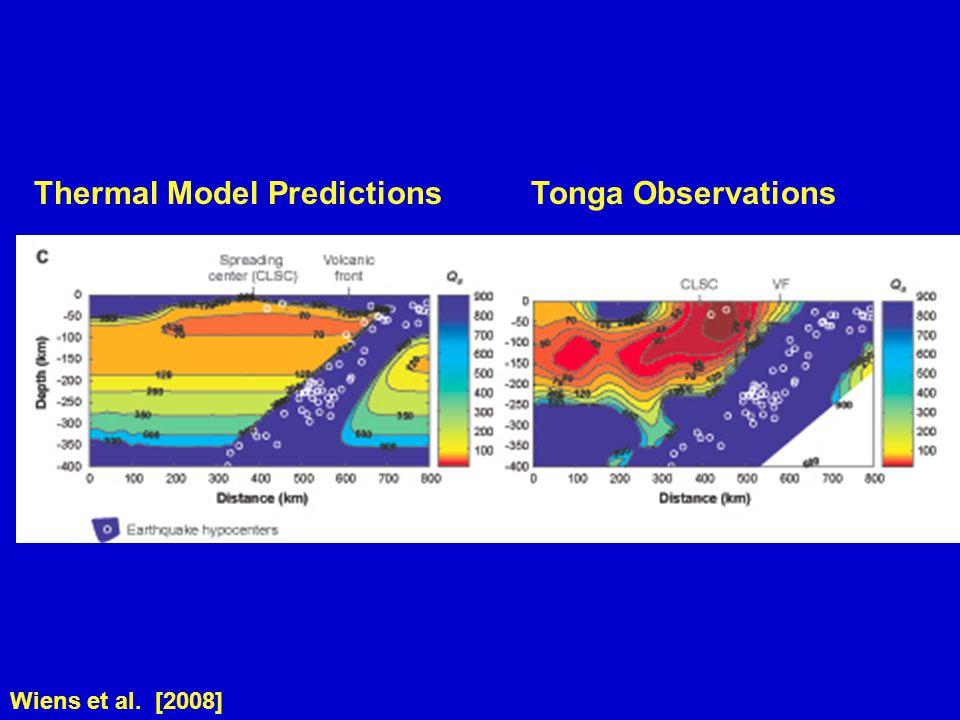 Wiens et al. [2008] Thermal Model Predictions Tonga Observations