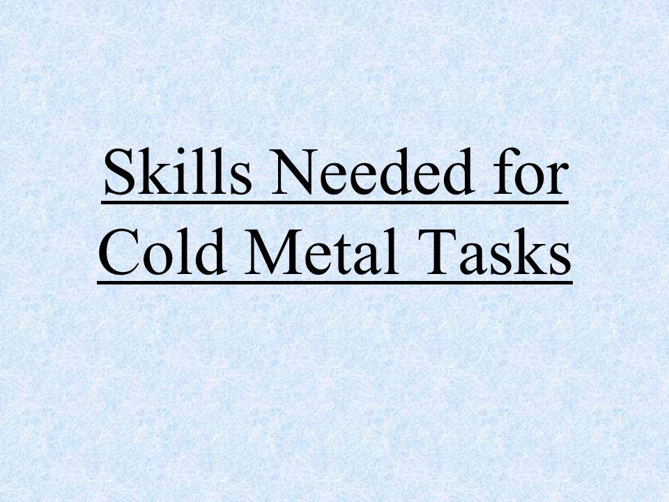 Cold Metal Skills 6831.24