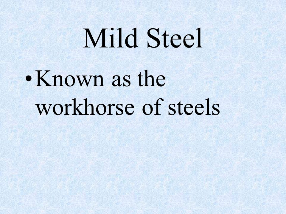 Steel Is an alloy of iron and carbon