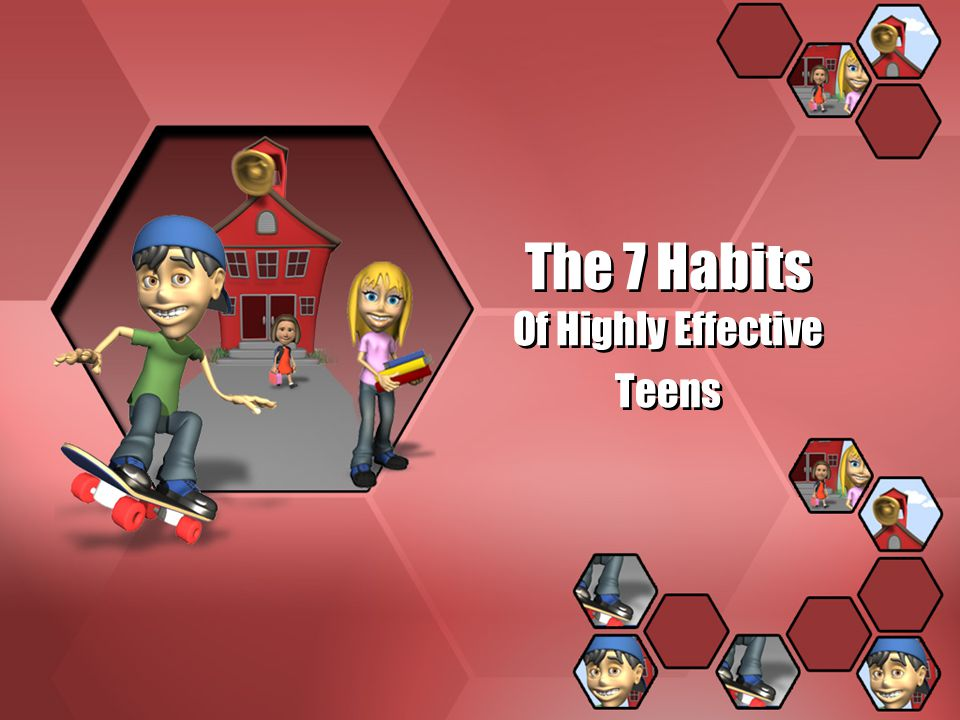 For teens, life is not a playground, it s a jungle. 7 Habits of Highly Effective Teens