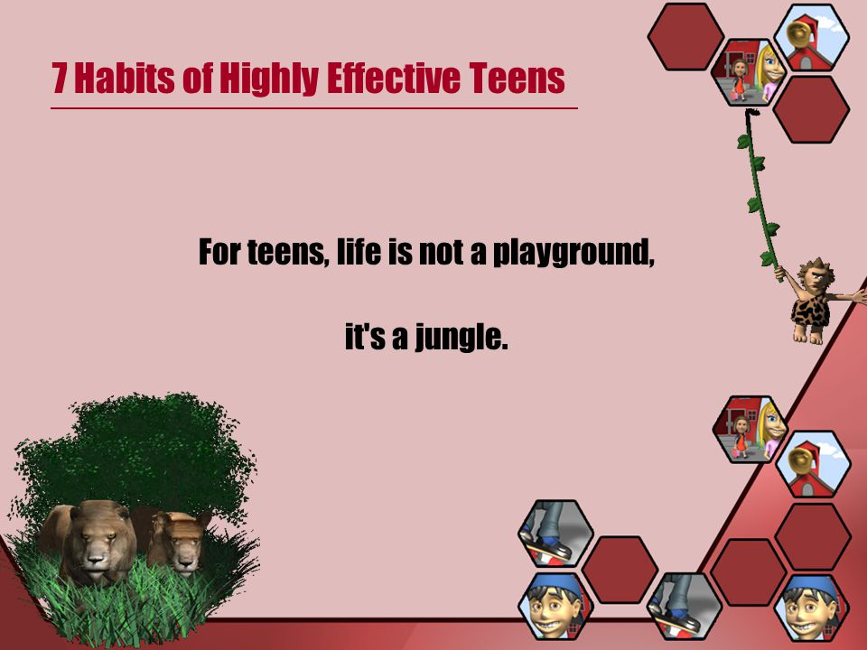 7 Habits of Highly Effective Teens A Quick Review