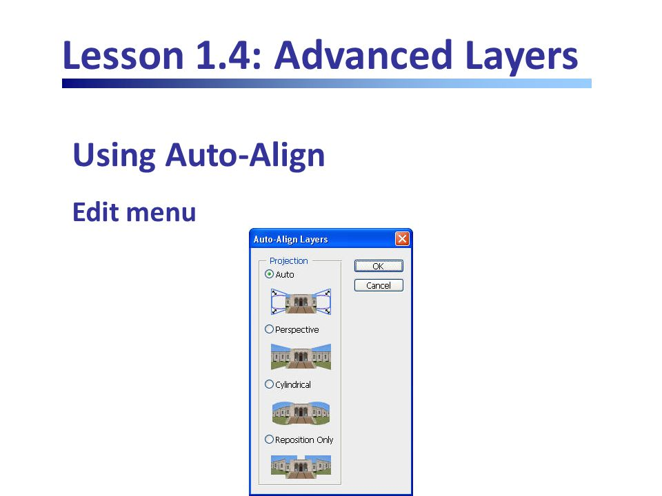 Lesson 1.4: Advanced Layers Using Auto-Align Edit menu