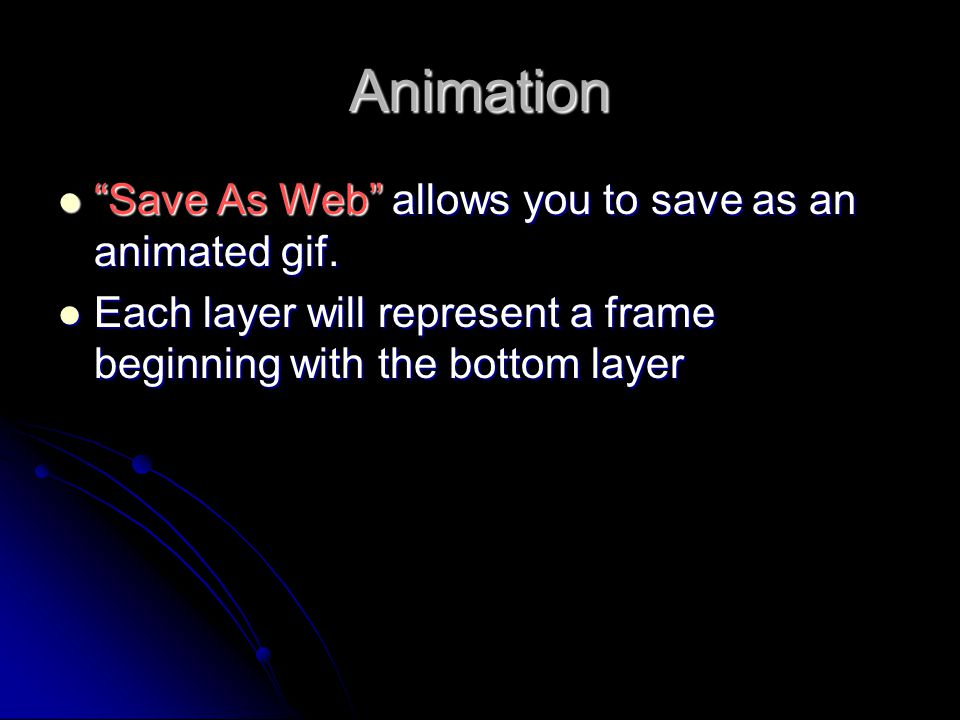 Animation Save As Web allows you to save as an animated gif.