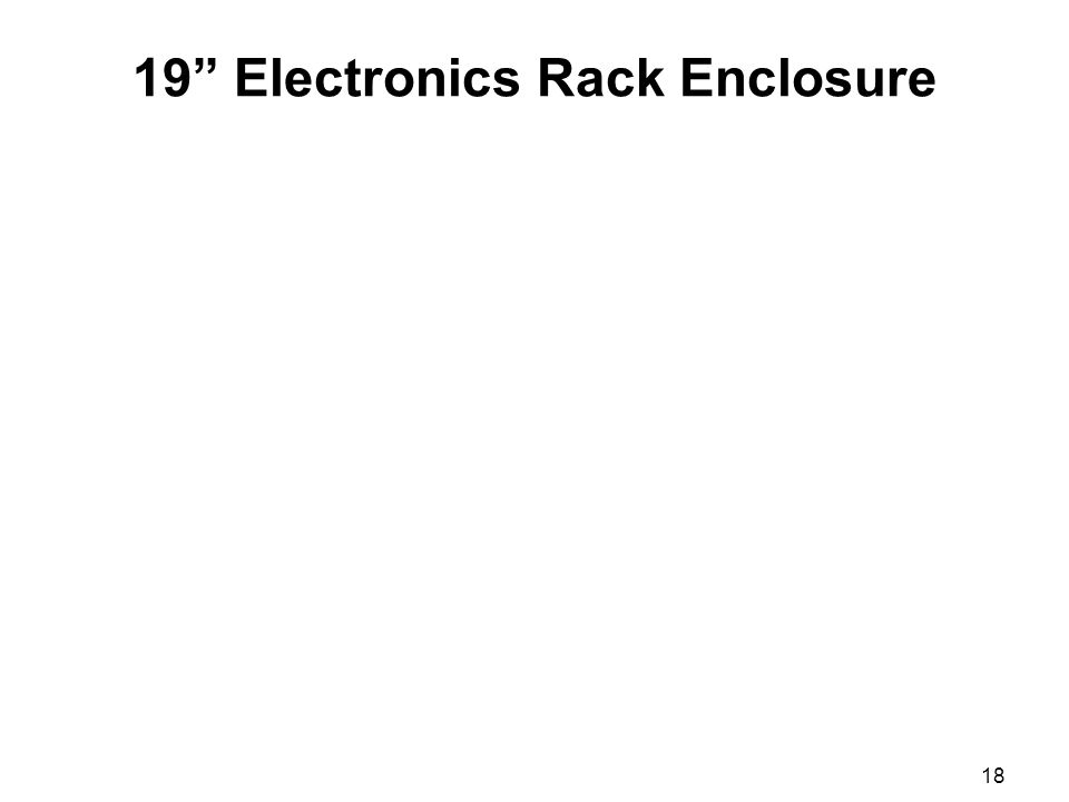 18 19 Electronics Rack Enclosure