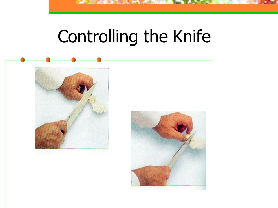 Controlling the Knife