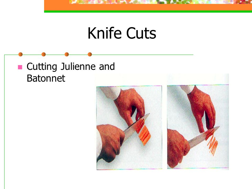 Knife Cuts Cutting Julienne and Batonnet