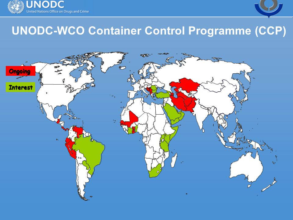 Ongoing Interest UNODC-WCO Container Control Programme (CCP)