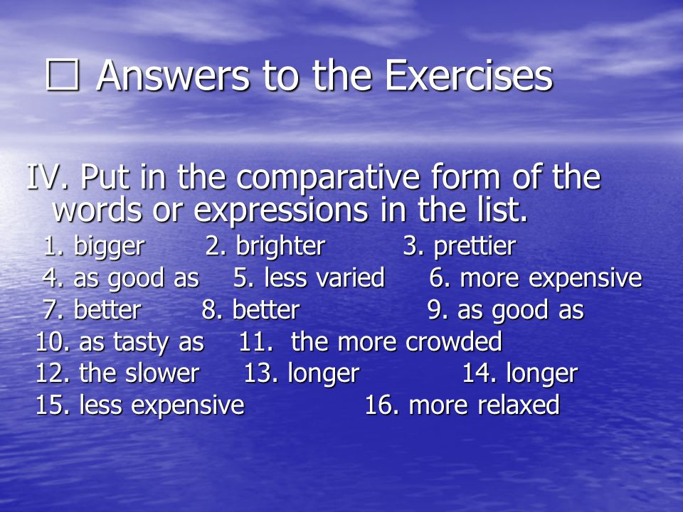※ Answers to the Exercises III. Put in the missing words.