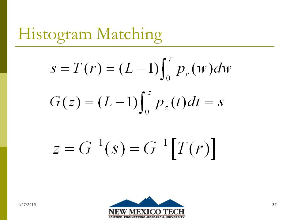 Histogram Matching 4/27/201537