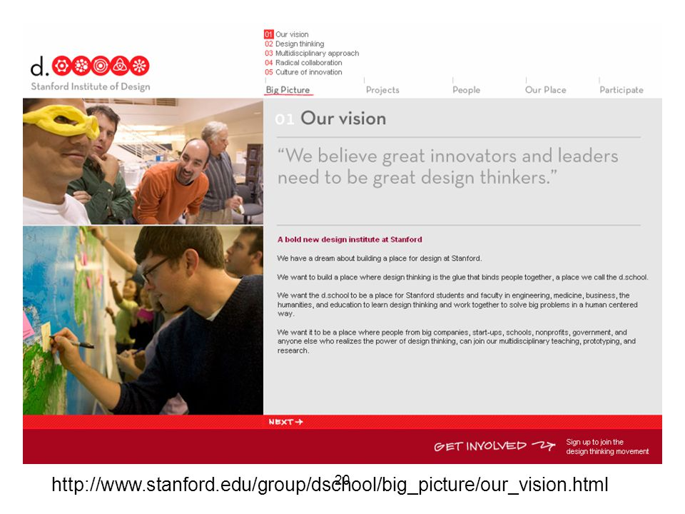 20 http://www.stanford.edu/group/dschool/big_picture/our_vision.html