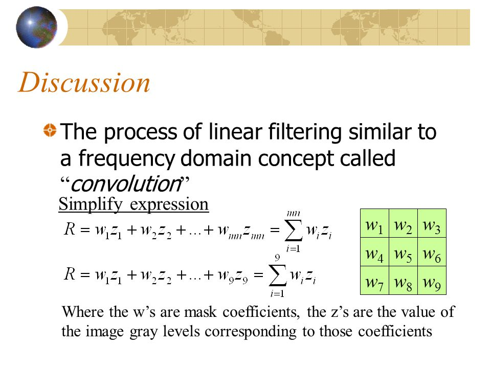 Robert's Method These mask are referred to as the Roberts cross-gradient operators. 0 01 0 01