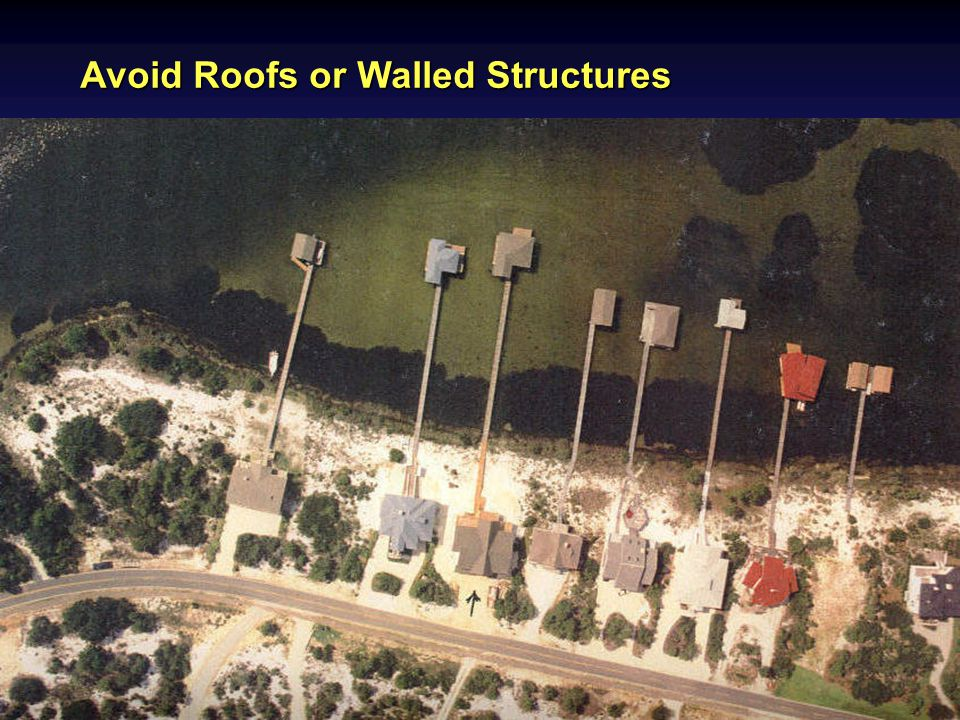 Avoid Roofs or Walled Structures