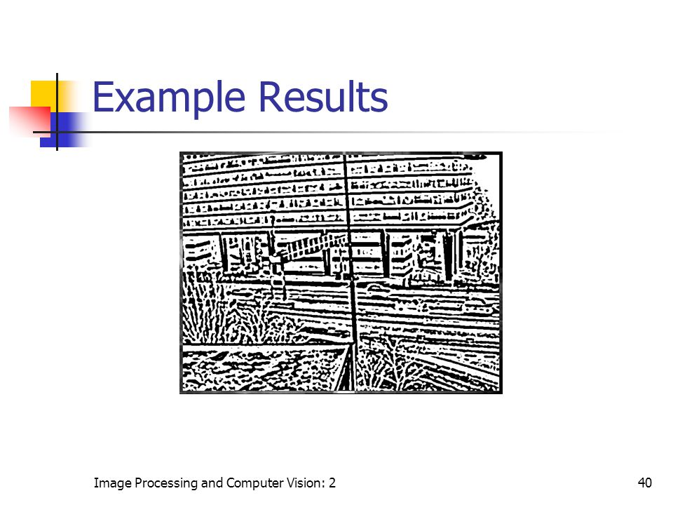 Image Processing and Computer Vision: 240 Example Results