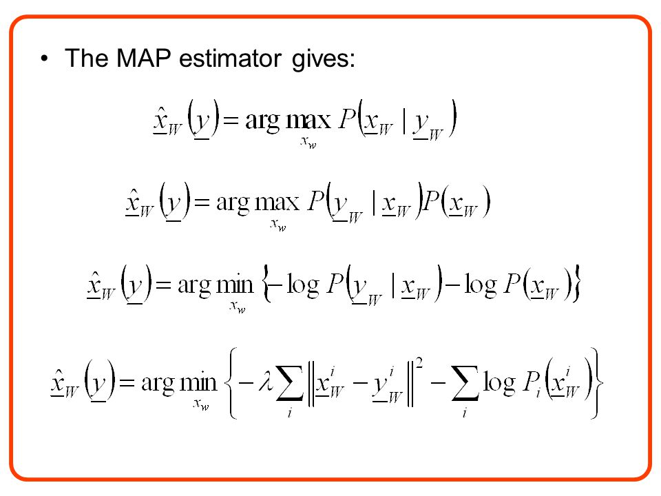 The MAP estimator gives:
