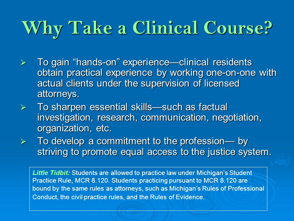 Why Take a Clinical Course.