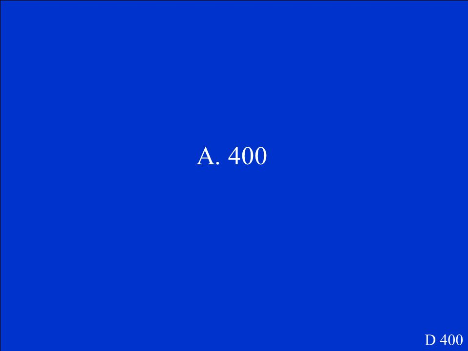 Which is a reasonable estimate for the sum of 312 and 105? A.400 B.500 C.600 D 400
