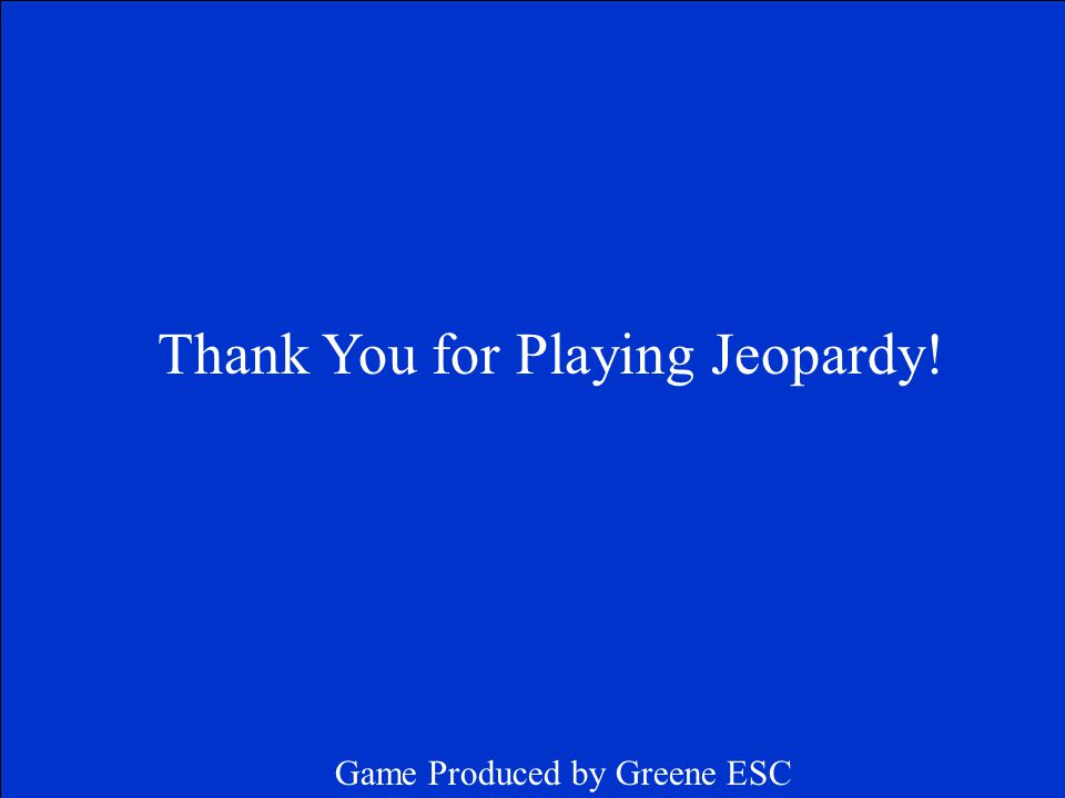 Correct Final Jeopardy Response 9/12 or 3/4 Click on screen to continue