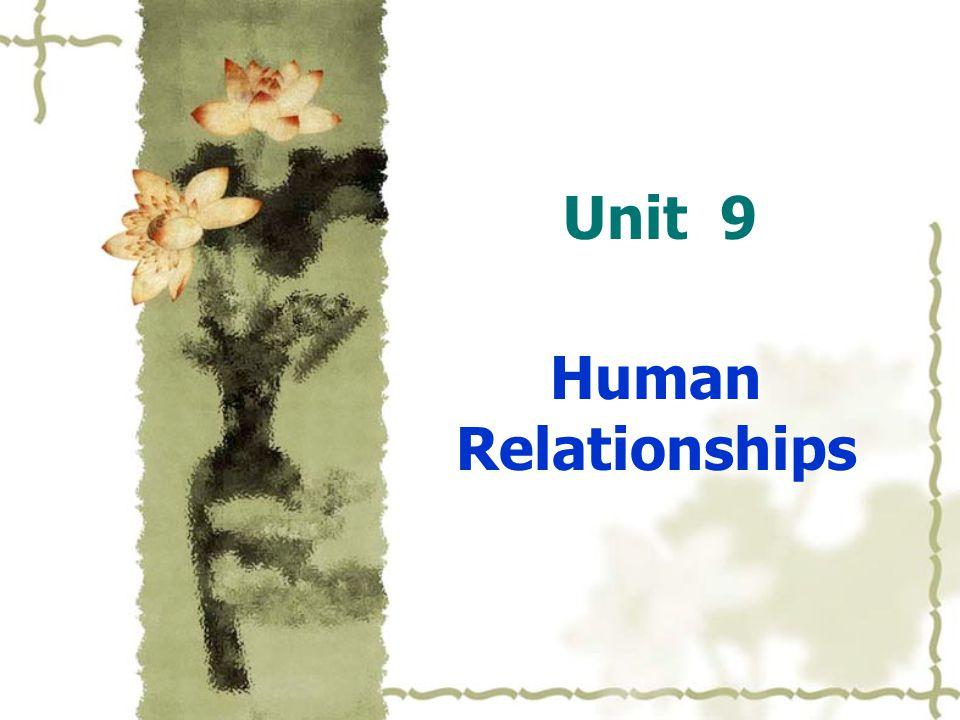 Unit 9 Human Relationships