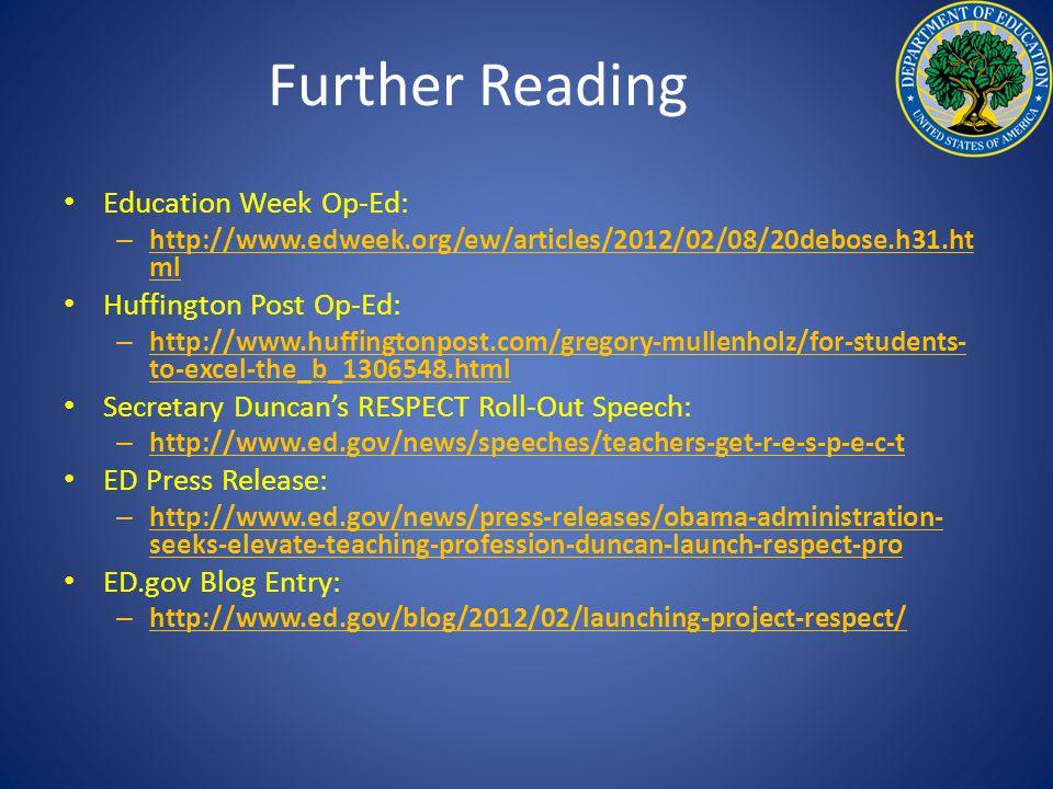 Further Reading Education Week Op-Ed: – http://www.edweek.org/ew/articles/2012/02/08/20debose.h31.ht ml Huffington Post Op-Ed: – http://www.huffington