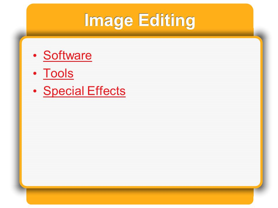 Image Editing Software Tools Special Effects