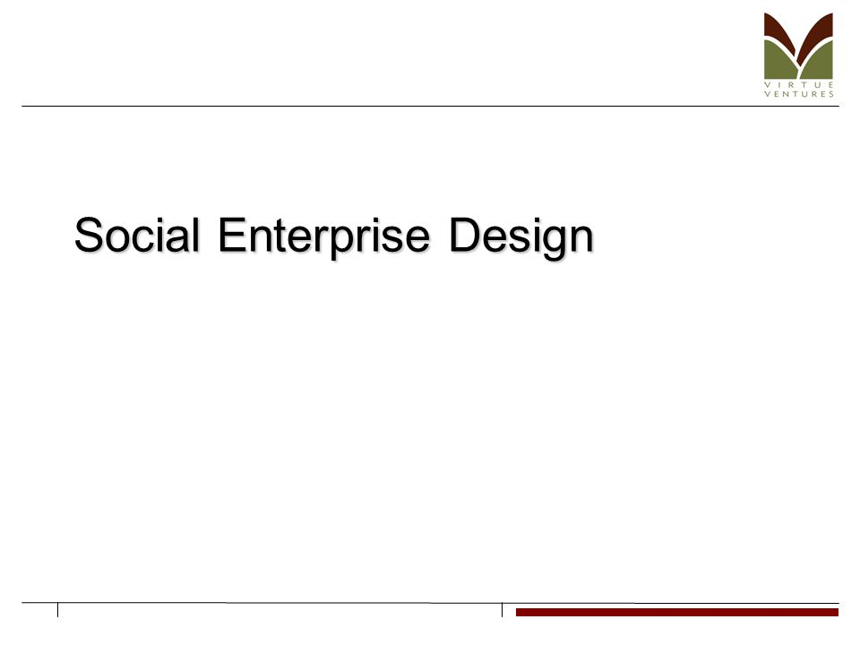 Enterprise Idea Evaluation What is the mission; how does the social enterprise help to accomplish the mission.