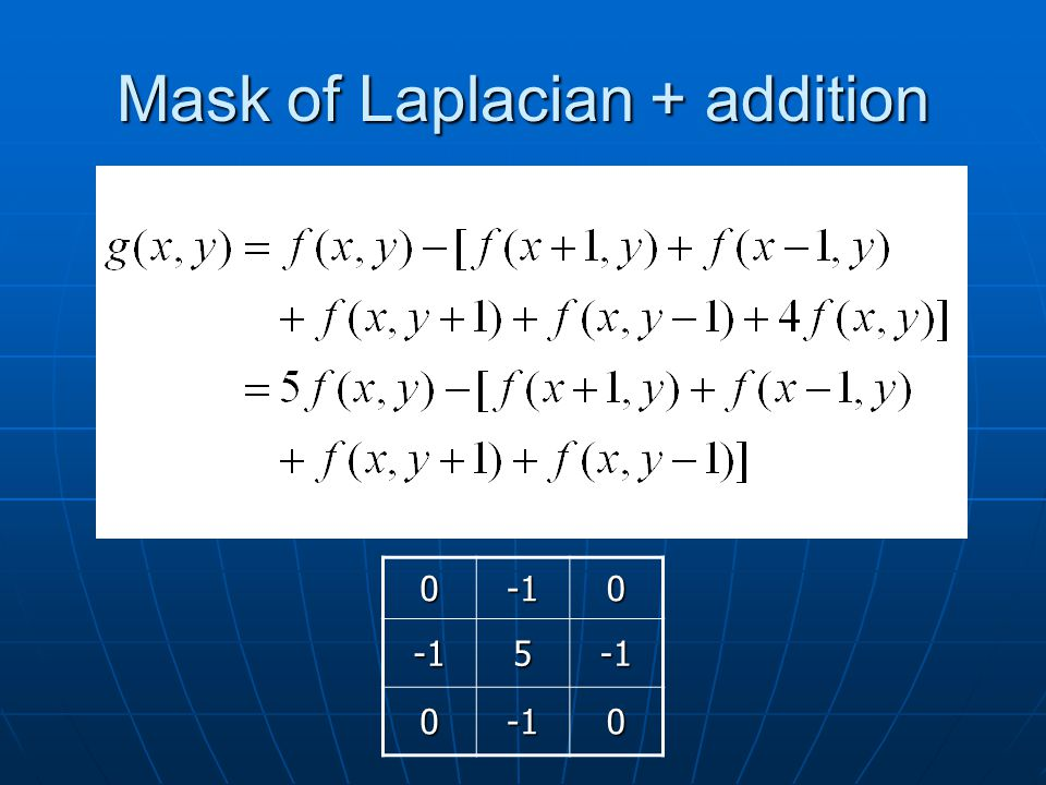 Mask of Laplacian + addition 005 00
