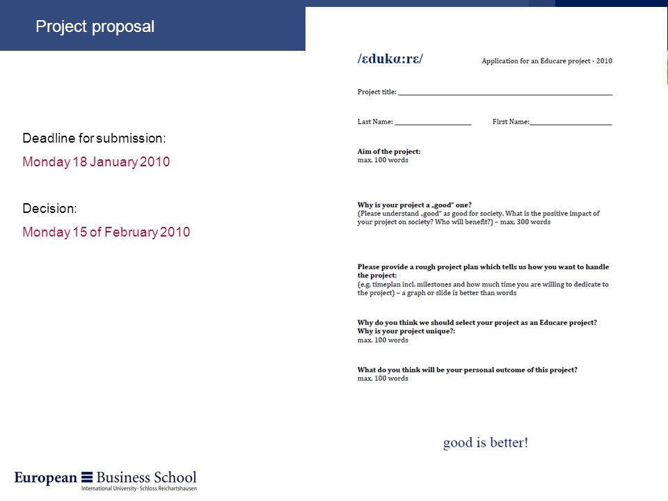 Project proposal Deadline for submission: Monday 18 January 2010 Decision: Monday 15 of February 2010