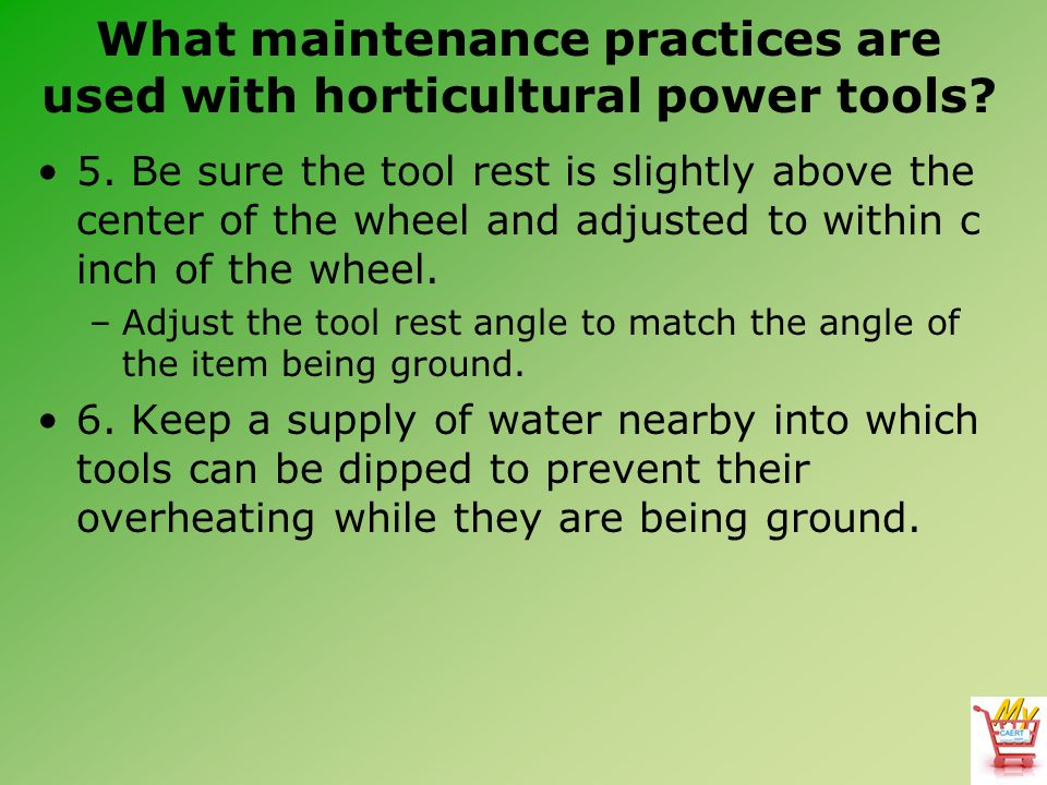 What maintenance practices are used with horticultural power tools.