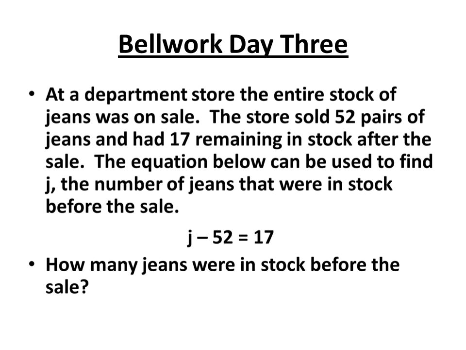 Bellwork Day Three