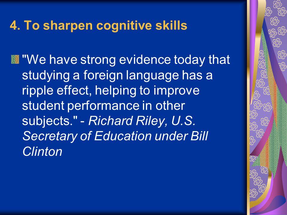 4. To sharpen cognitive skills