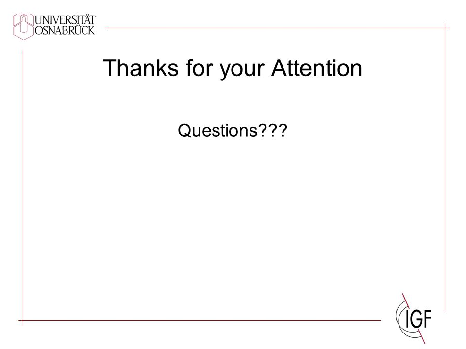 Thanks for your Attention Questions???