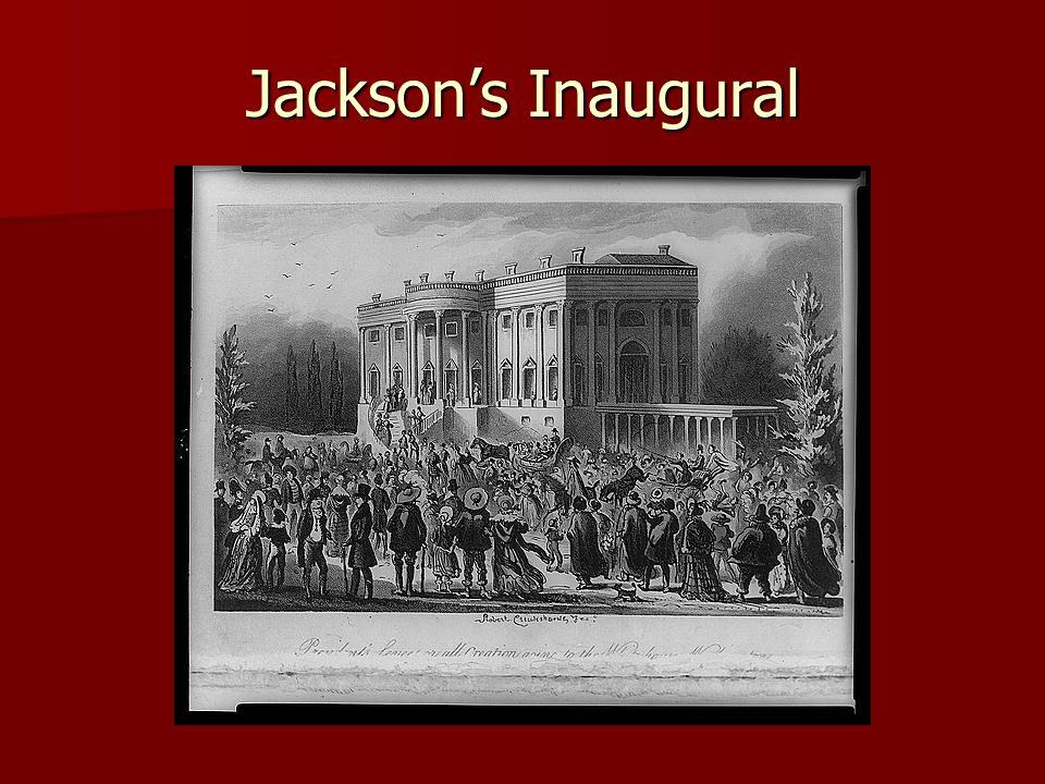 Jackson's Inaugural